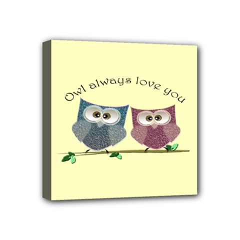 Owl Always Love You, Cute Owls 4  X 4  Framed Canvas Print