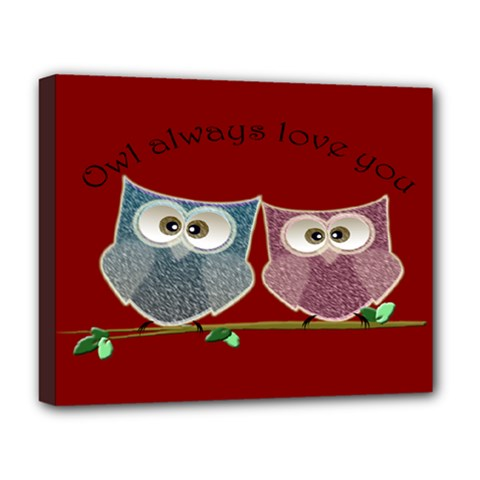 Owl always love you, cute Owls Deluxe Canvas 20  x 16  (Stretched)