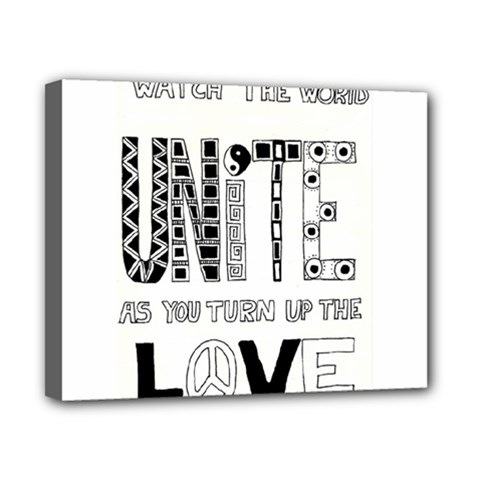 Watch The World Unite As You Turn Up The Love Canvas 10  x 8  (Framed)