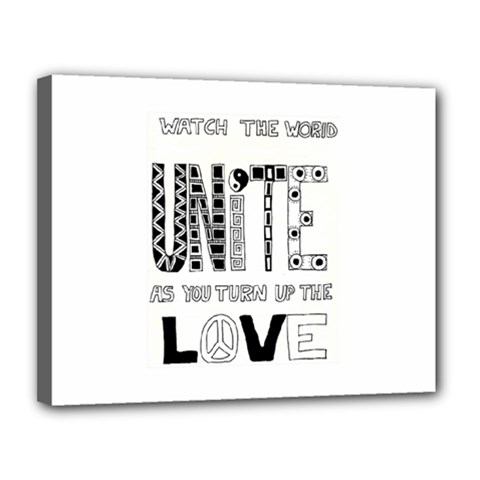 Watch The World Unite As You Turn Up The Love Canvas 14  X 11  (framed)