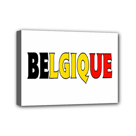 Belgium2 Mini Canvas 7  x 5  (Framed)