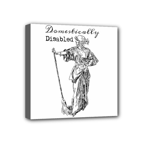Domestically Disabled Mini Canvas 4  X 4  (framed)