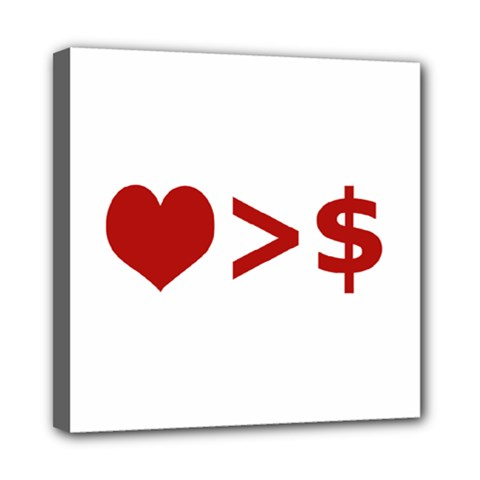 Love Is More Than Money Mini Canvas 8  X 8  (framed)