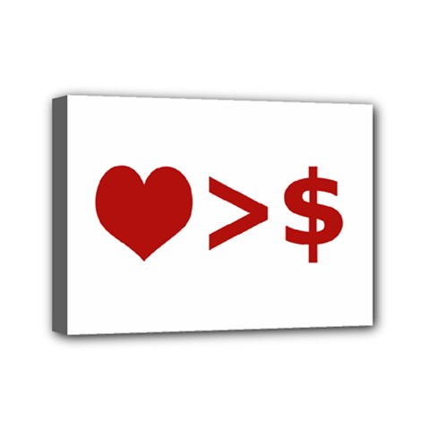 Love Is More Than Money Mini Canvas 7  X 5  (framed)