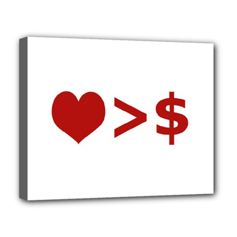 Love Is More Than Money Deluxe Canvas 20  X 16  (framed)