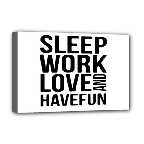Sleep Work Love And Have Fun Typographic Design 01 Deluxe Canvas 18  X 12  (framed)