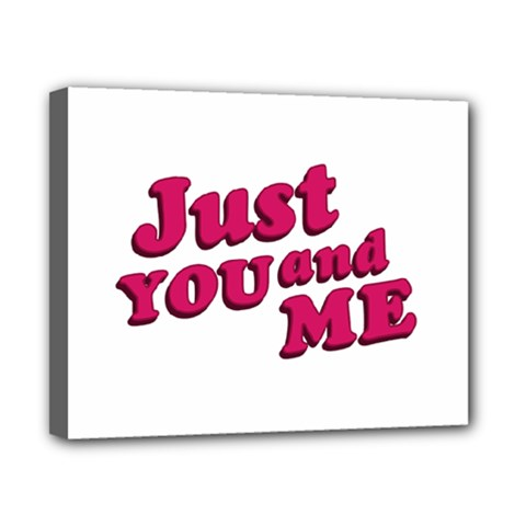 Just You and Me Typographic Statement Design Canvas 10  x 8  (Framed)