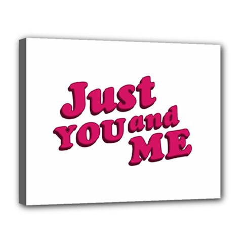 Just You and Me Typographic Statement Design Canvas 14  x 11  (Framed)