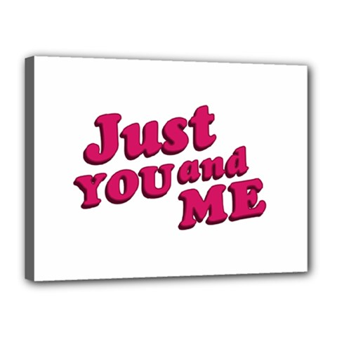Just You and Me Typographic Statement Design Canvas 16  x 12  (Framed)