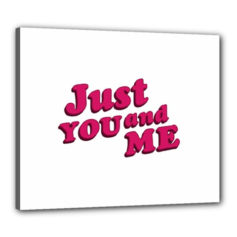 Just You and Me Typographic Statement Design Canvas 24  x 20  (Framed)