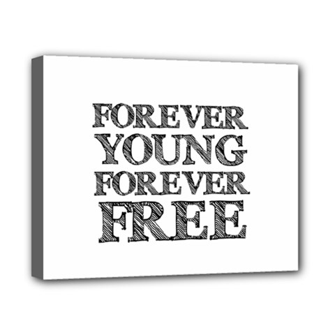 Forever Young Canvas 10  X 8  (framed)