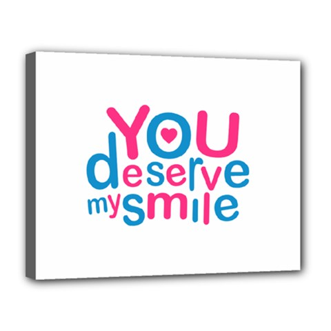 You Deserve My Smile Typographic Design Love Quote Canvas 14  X 11  (framed)