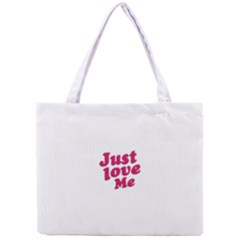 Just Love Me Text Typographic Quote All Over Print Tiny Tote Bag