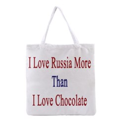 I Love Russia More Than I Love Chocolate All Over Print Grocery Tote Bag