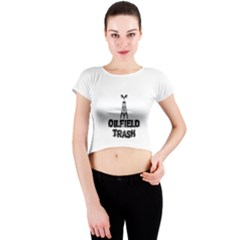 Oilfield Trash Crew Neck Crop Top