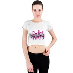 I Am The Party Typographic Design Quote Crew Neck Crop Top