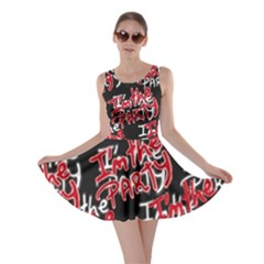 I am the Party Text Quote Skater Dress