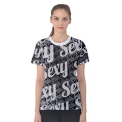Sexy Text Typographic Pattern03 Women s Cotton Tee