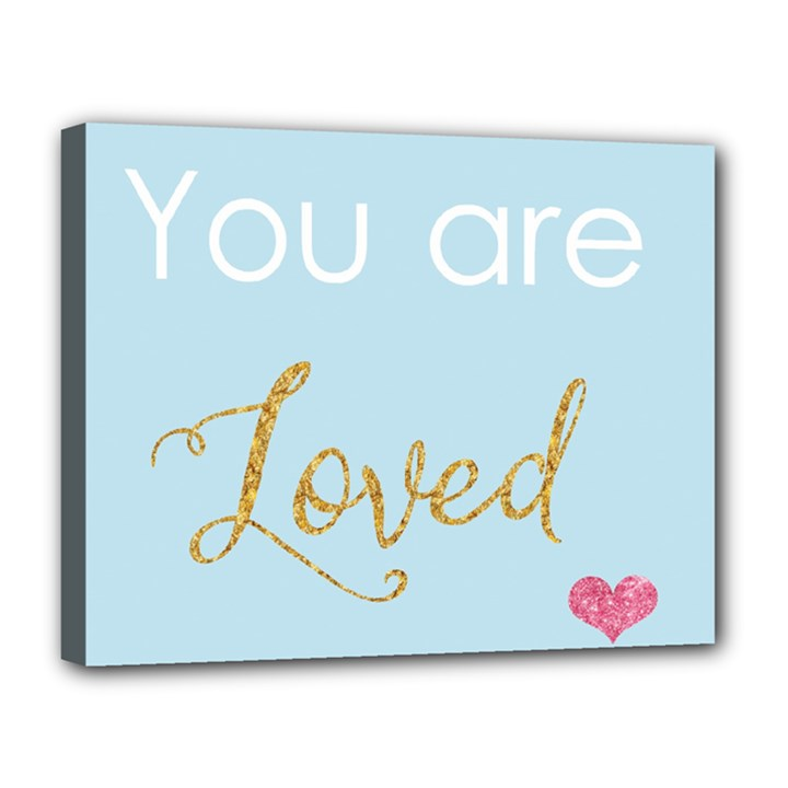 You are Loved Canvas 14  x 11  (Stretched)