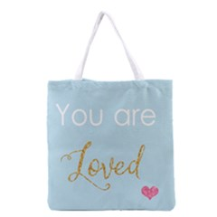 You are Loved Grocery Tote Bag