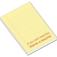 Blame a teacher memo pad