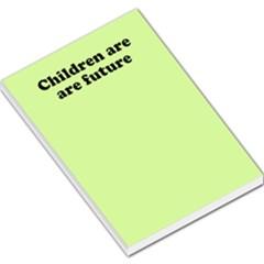 Children are are future memo pad