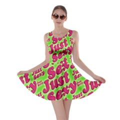 Just Sexy Quote Typographic Pattern Skater Dresses
