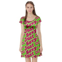 Just Sexy Quote Typographic Pattern Short Sleeve Skater Dresses