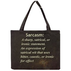 Sarcasm  Tiny Tote Bags