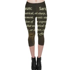 Sarcasm  Capri Leggings