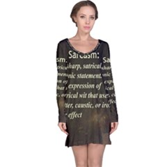 Sarcasm  Long Sleeve Nightdresses