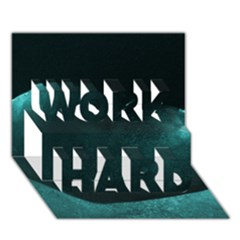 Teal Heart Work Hard 3d Greeting Card (7x5)