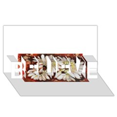 Fall Flowers No. 3 BELIEVE 3D Greeting Card (8x4)