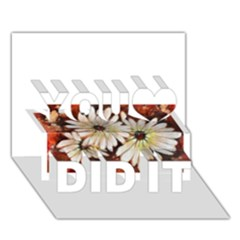 Fall Flowers No  3 You Did It 3d Greeting Card (7x5)