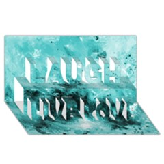 Turquoise Abstract Laugh Live Love 3D Greeting Card (8x4)