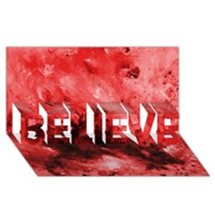 Red Abstract BELIEVE 3D Greeting Card (8x4)