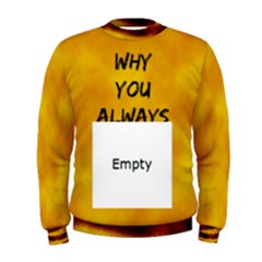 Always Lion Men s Sweatshirt