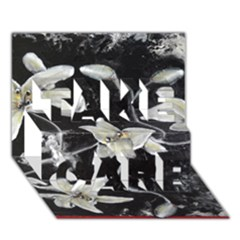 Black And White Lilies Take Care 3d Greeting Card (7x5)