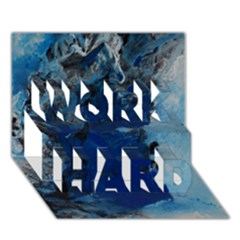 Blue Abstract No 2 Work Hard 3d Greeting Card (7x5)