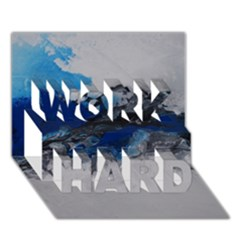 Blue Abstract No 4 Work Hard 3d Greeting Card (7x5)