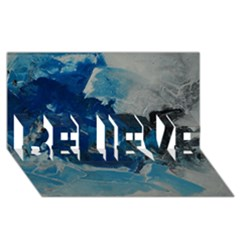 Blue Abstract No  6 Believe 3d Greeting Card (8x4)