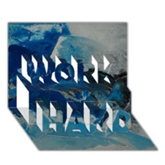 Blue Abstract No  6 Work Hard 3d Greeting Card (7x5)