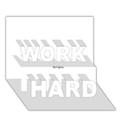 Love WORK HARD 3D Greeting Card (7x5)