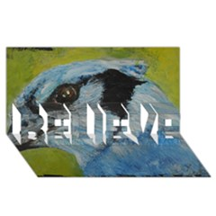 Blue Jay BELIEVE 3D Greeting Card (8x4)