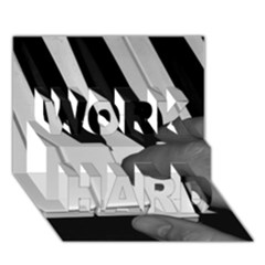 The Piano Player WORK HARD 3D Greeting Card (7x5)