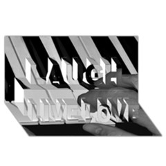 The Piano Player Laugh Live Love 3D Greeting Card (8x4)