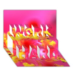 Bright Pink Hibiscus Work Hard 3d Greeting Card (7x5)