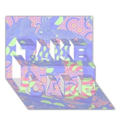Girls Bright Pastel Abstract Blue Pink Green Take Care 3d Greeting Card (7x5)