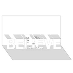 Breathless BELIEVE 3D Greeting Card (8x4)