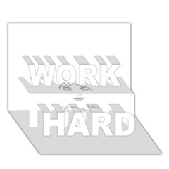 Breathless WORK HARD 3D Greeting Card (7x5)